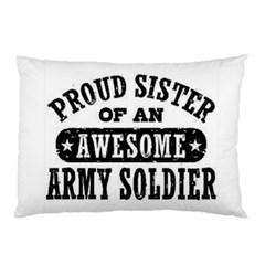Proud Army Soldier Sister Pillow Case (two Sides)