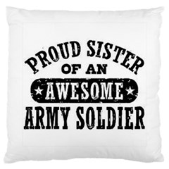 Proud Army Soldier Sister Large Cushion Case (Single Sided)