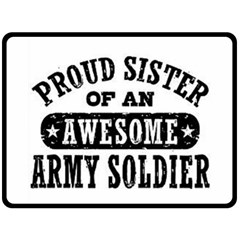 Proud Army Soldier Sister Double Sided Fleece Blanket (large)