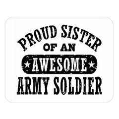 Proud Army Soldier Sister Double Sided Flano Blanket (Large)