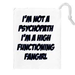 High Functioning Fangirl Drawstring Pouches (XXL)