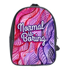 Normal Is Boring School Bags (xl)