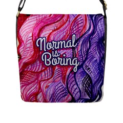 Normal Is Boring Flap Messenger Bag (L)
