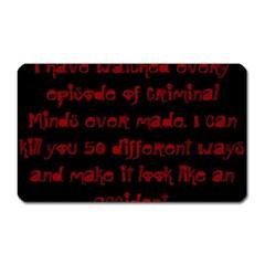 I ve Watched Enough Criminal Minds Magnet (Rectangular)