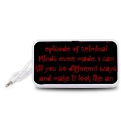 I ve Watched Enough Criminal Minds Portable Speaker (White)
