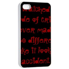 I ve Watched Enough Criminal Minds Apple iPhone 4/4s Seamless Case (White)