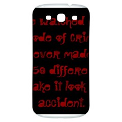 I ve Watched Enough Criminal Minds Samsung Galaxy S3 S III Classic Hardshell Back Case