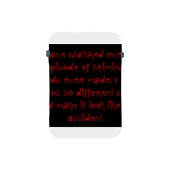 I ve Watched Enough Criminal Minds Apple iPad Mini Protective Soft Cases