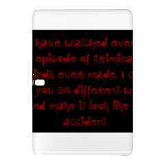 I ve Watched Enough Criminal Minds Samsung Galaxy Tab Pro 12.2 Hardshell Case