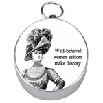 Well-Behaved Women Seldom Make History Silver Compasses Front