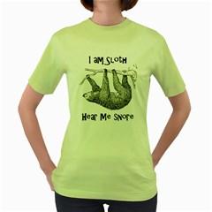 Sloth Women s Green T Shirt