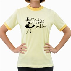 Domestic Goddess Women s Fitted Ringer T Shirts