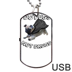 Do Pugs Dog Tag USB Flash (One Side)