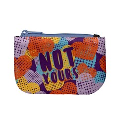 Not yours Coin Change Purse