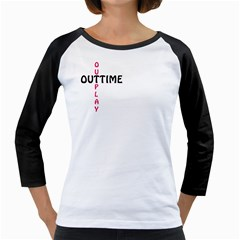 Outtime / Outplay Girly Raglans