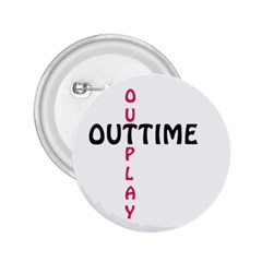 Outtime / Outplay 2 25  Buttons