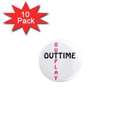 Outtime / Outplay 1  Mini Magnet (10 pack)