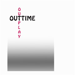 Outtime / Outplay Small Garden Flag (two Sides)
