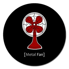Metal Fan Magnet 5  (round)