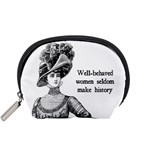 Well-Behaved Women Seldom Make History Accessory Pouches (Small)  Front