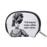 Well-Behaved Women Seldom Make History Accessory Pouches (Small)  Back