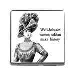 Well-Behaved Women Seldom Make History Memory Card Reader (Square) Front