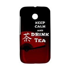 Keep Calm And Drink Tea - dark asia edition Motorola Moto E