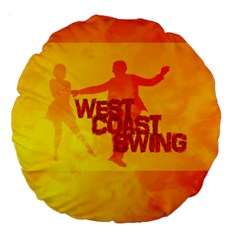 WEST COAST SWING Large 18  Premium Round Cushions