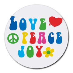 Love Peace And Joy  Round Mousepads