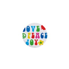 Love Peace And Joy  1  Mini Buttons