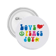Love Peace And Joy Signs 2.25  Button