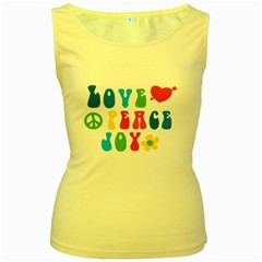 Love Peace And Joy  Women s Yellow Tank Top