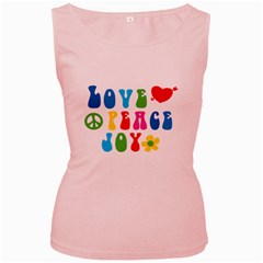 Love Peace And Joy  Women s Pink Tank Top