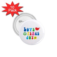 Love Peace And Joy  1 75  Buttons (10 Pack)