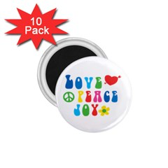Love Peace And Joy Signs 1 75  Button Magnet (10 Pack)