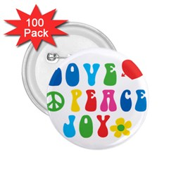 Love Peace And Joy  2 25  Buttons (100 Pack)