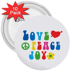Love Peace And Joy  3  Buttons (10 pack)