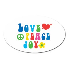 Love Peace And Joy  Oval Magnet