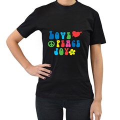 Love Peace And Joy  Women s T Shirt (black) (two Sided)