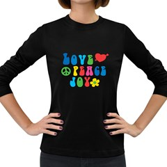 Love Peace And Joy  Women s Long Sleeve Dark T Shirts