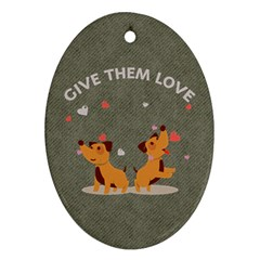 Give Them Love Ornament (oval)