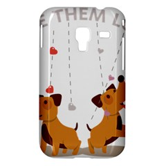 Give Them Love Samsung Galaxy Ace Plus S7500 Hardshell Case
