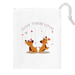 Give Them Love Drawstring Pouches (XXL)