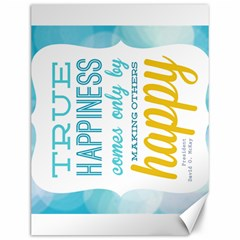 True Happiness Canvas 12  X 16  (unframed)