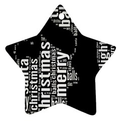 Funny Merry Christmas Santa, Typography, Black and White Ornament (Star)