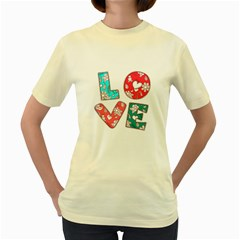 Vintage Love Lettering With Ornament  Women s Yellow T-Shirt