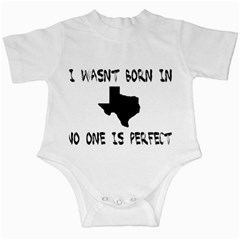 Wasnt Born In Texas, no one is perfect. Infant Creepers