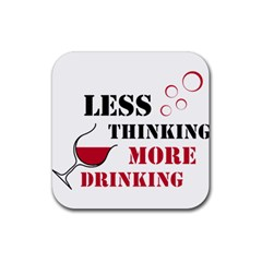 Less Thinking More Drinking Rubber Coaster (Square)