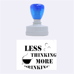 Less Thinking More Drinking Rubber Oval Stamps