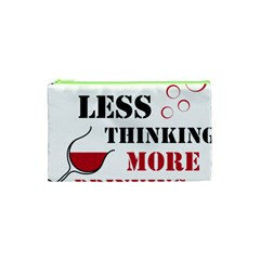 Less Thinking More Drinking Cosmetic Bag (XS)